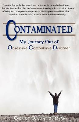 Contaiminated, My Journey Out of Obsessive Compulsive Disorder (Paperback)