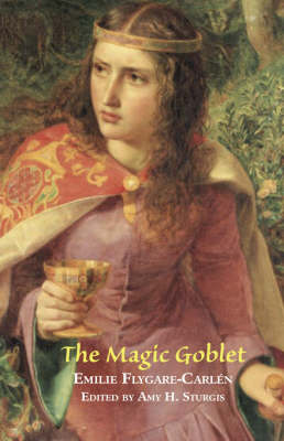 The Magic Goblet: A Swedish Tale (Paperback)
