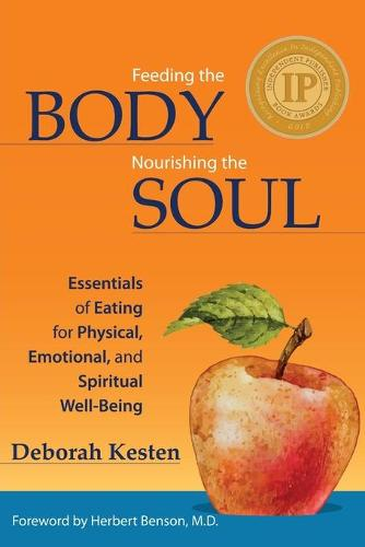 Feeding the Body, Nourishing the Soul (Paperback)
