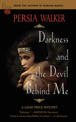 Darkness and the Devil Behind Me: A Lanie Price Mystery (Paperback)