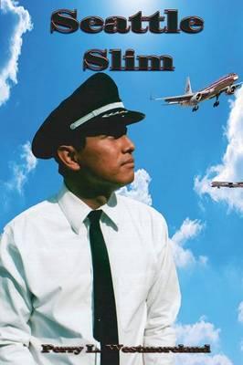 Seattle Slim (Paperback)
