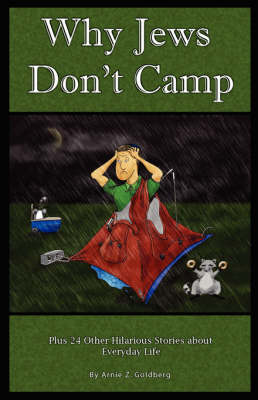 Why Jews Don't Camp, Plus 24 Other Halarious Stories about Everyday Life (Paperback)