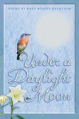 Under a Daylight Moon (Paperback)