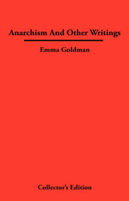 Anarchismn And Other Writings (Hardback)