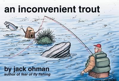 An Inconvenient Trout (Paperback)