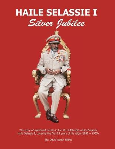 Haile Selassie I: Silver Jubilee (Paperback)