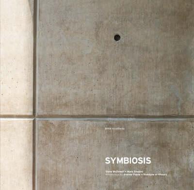 Symbiosis: The Fayez S. Sarofim Research Building (Paperback)