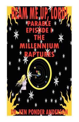 The Millennium Raptures Parable Episode I (Paperback)