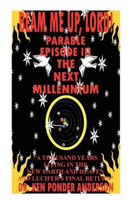 The Next Millennium Parable Episode III (Paperback)