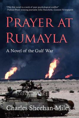 Prayer at Rumayla: A Novel of the Gulf War (Paperback)