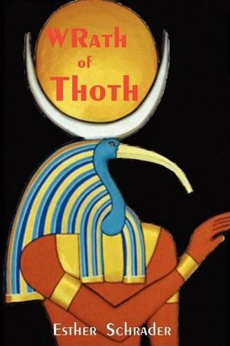 Wrath of Thoth (Paperback)