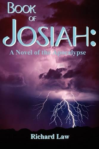 Book of Josiah: A Novel of the Apocalypse (Paperback)