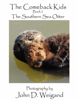 """""""The Comeback Kids"""": Book 2: The Southern Sea Otter (Paperback)"""