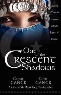 Out of the Cresent Shadows (Paperback)