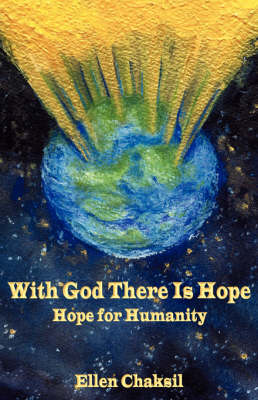 With God There Is Hope: Hope For Humanity (Paperback)