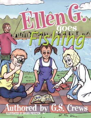 Ellen G. Goes Fishing (Paperback)