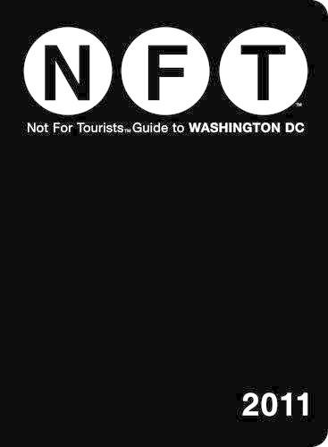 Washington DC Not for Tourists 2011 - Not for Tourists (Paperback)