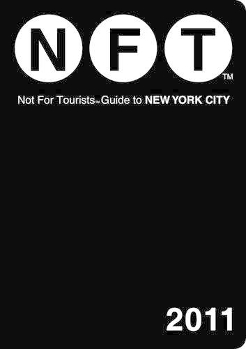 New York City Not for Tourists 2011 - Not for Tourists (Paperback)