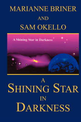A Shining Star in Darkness (Paperback)