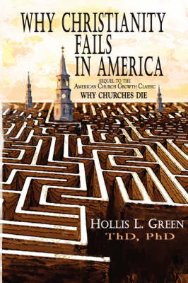 Why Christianity Fails in America (Paperback)
