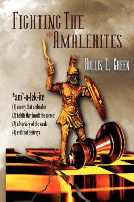 Fighting the Amalekites (Paperback)