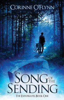 Song of the Sending - Expatriates 1 (Paperback)
