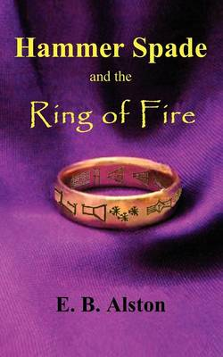 Hammer Spade and the Ring of Fire (Paperback)