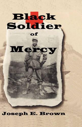Black Soldier of Mercy (Hardback)