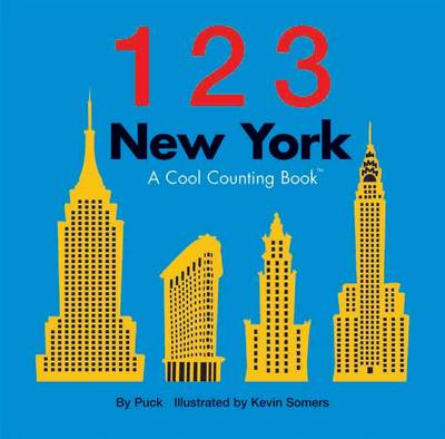 123 New York: A Cool Counting Book - Cool Counting Books (Board book)