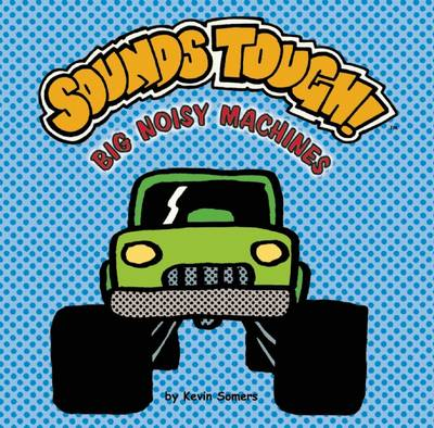 Sounds Tough! Big Noisy Machines - Sounds Funny Books (Board book)
