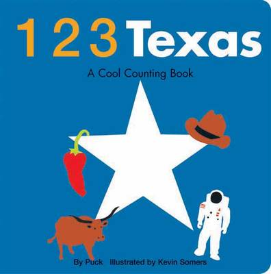 123 Texas: A Cool Counting Book (Board book)