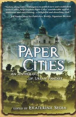 Paper Cities: An Anthology of Urban Fantasy (Paperback)