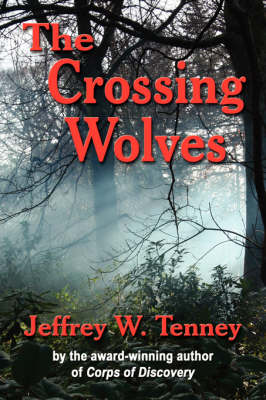 THE Crossing Wolves (Paperback)