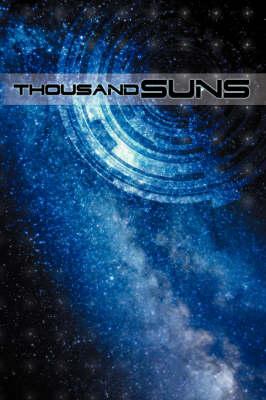 Thousand Suns (Paperback)