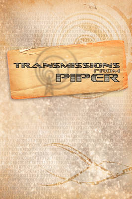 Thousand Suns: Transmissions from Piper (Paperback)