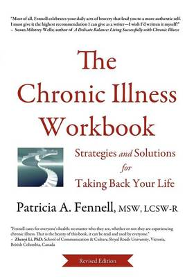 The Chronic Illness Workbook: Strategies and Solutions for Taking Back Your Life (Paperback)