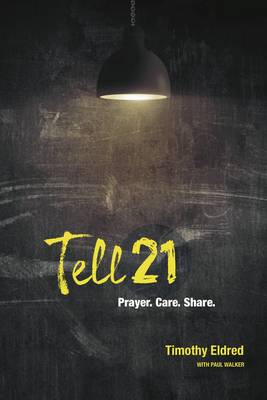 Tell21: 21 Days to Reaching 10 Friends for Christ
