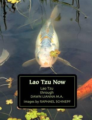 Lao Tzu Now (Paperback)