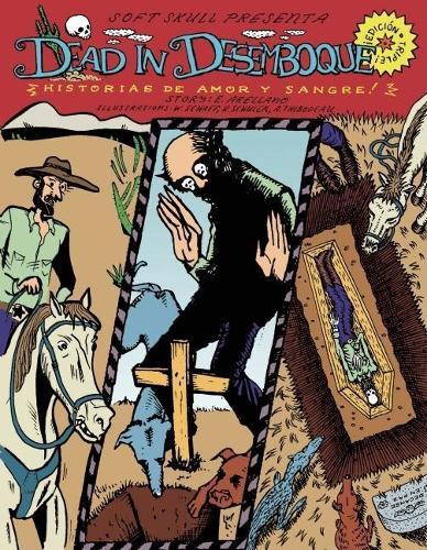 Dead in Desemboque: Historias de Amor y Sangre (Paperback)