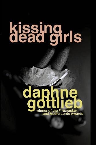 Kissing Dead Girls (Paperback)