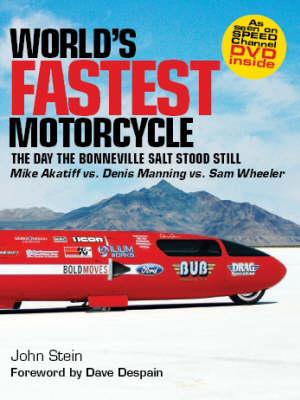 Worlds Fastest Motorcycles: The Day the Bonneville Salt Stood Still