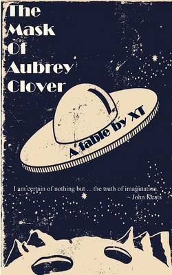 The Mask of Aubrey Clover (Paperback)