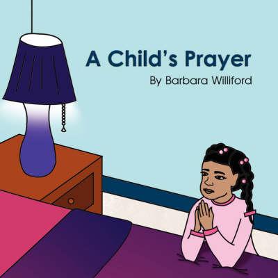 A Child's Prayer (Paperback)