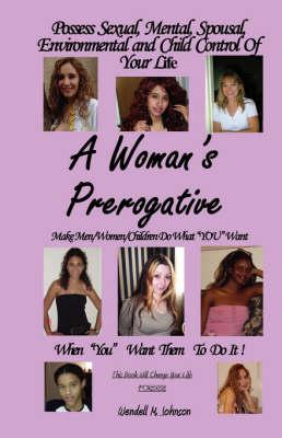 A Women's Prerogative (Paperback)