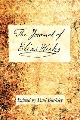 The Journal of Elias Hicks (Paperback)