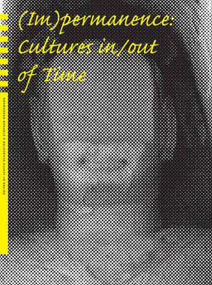 (Im)permanence: Cultures in/out of Time (Hardback)