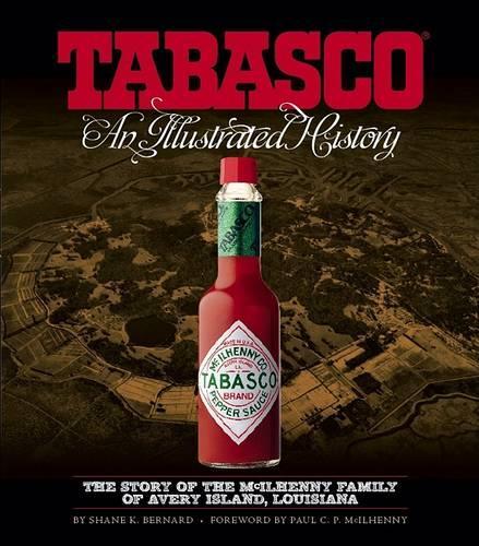 TABASCO (R): An Illustrated History (Hardback)