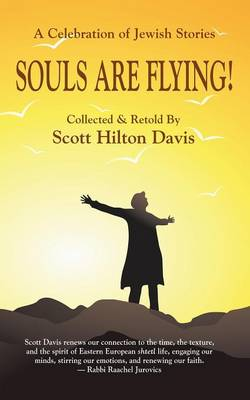 Souls Are Flying! a Celebration of Jewish Stories (Paperback)