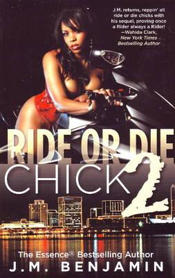 Ride or Die Chick: No. II (Paperback)