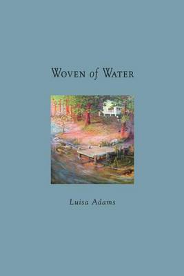 Woven of Water (Paperback)
